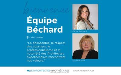 Carine & Lyse Béchard se joignent aux Architectes hypothécaires