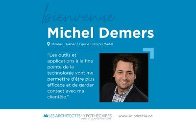 Michel Demers se joint aux Architectes hypothécaires